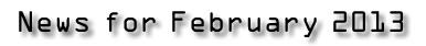 News for February 2013